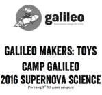 2016 Galileo Makers - Toys Supernova Science_thumbnail