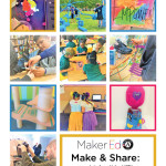 Make & Share: Snapshots from Maker VISTA