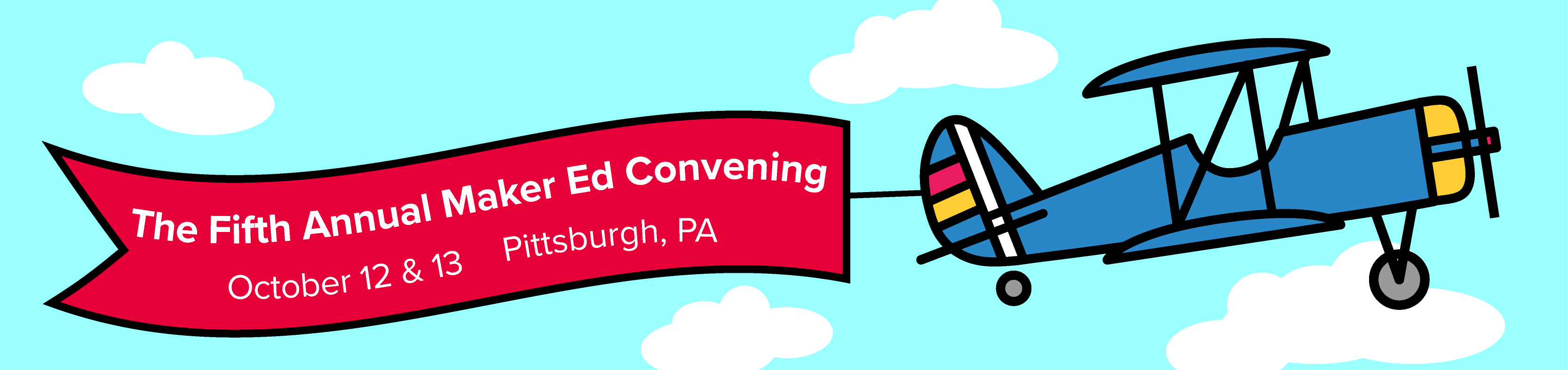 Maker Ed Convening October 12 & 13 Pittsburgh, PA