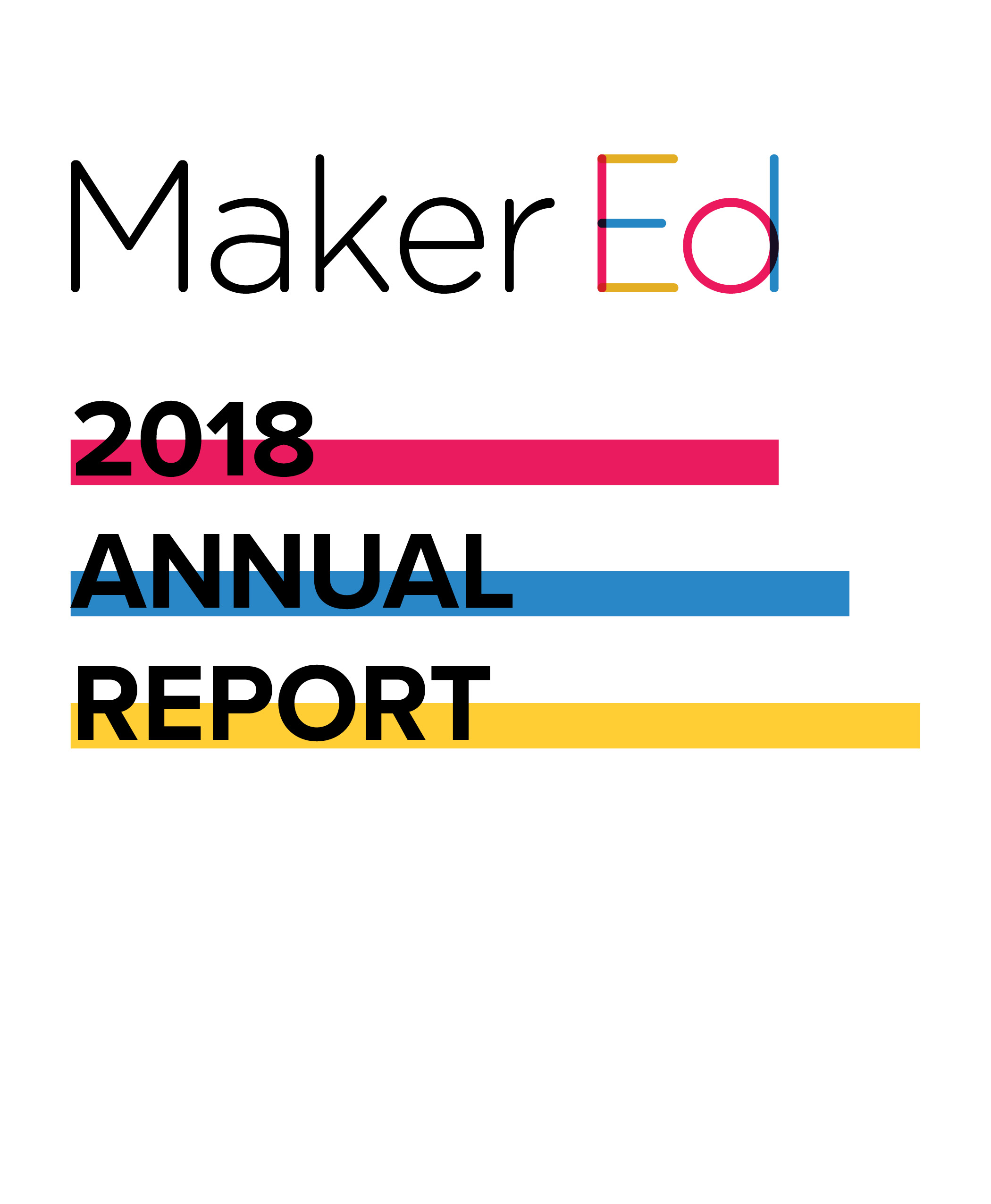 Maker Ed 2018 Annual Report